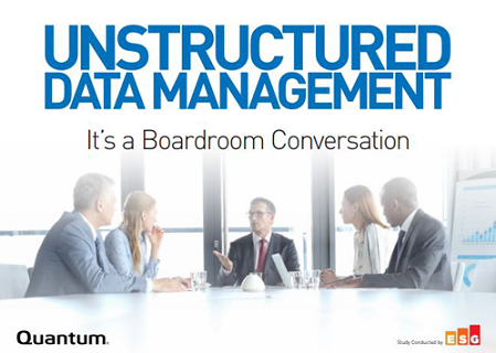 Unstructured Data Management – It's a Boardroom Conversation