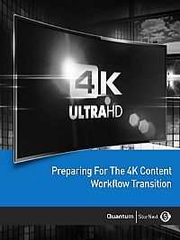 Prepare for the 4K Content Workflow Transition