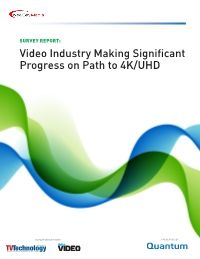 Video Industry Making Significant Progress on Path to 4K/UHD