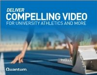 Deliver Compelling Video for University Athletics and More