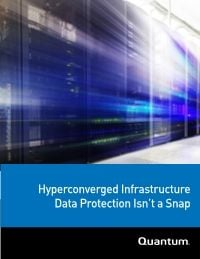 Hyperconverged Infrastructure Data Protection Isn't a Snap White Paper