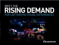 Meet the Rising Demand for Captivating Visual Experiences